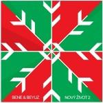 Bene & Beyuz - Nový život2